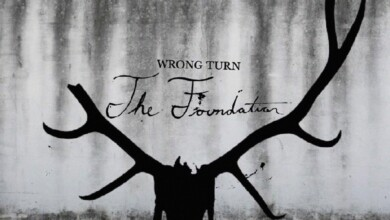 Wrong Turn Reboot The Foundation